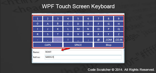 WPF Touch Screen Keyboard - Code Scratcher