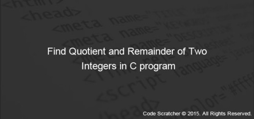 Find Quotient and Remainder of Two Integers in C program