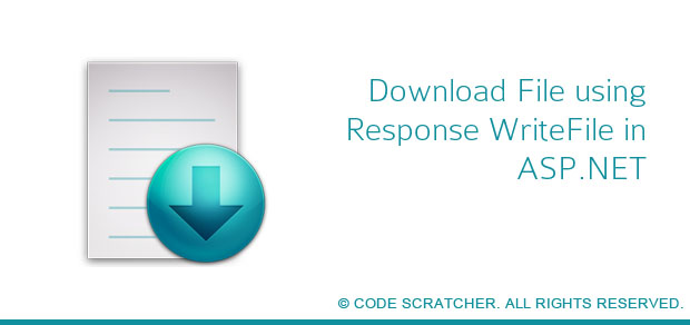Download File using Response WriteFile in ASP NET