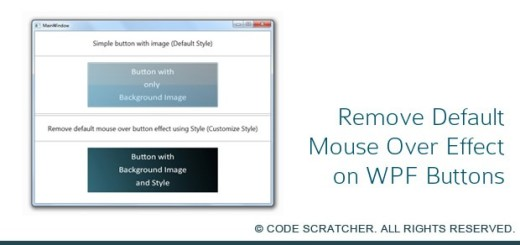 Remove Default Mouse Over Effect on WPF Buttons - CODE SCRATCHER