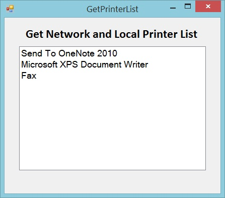 Output - Get Network and Local Printer List