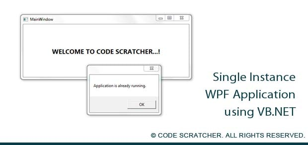 Single Instance WPF Application - Code Scratcher